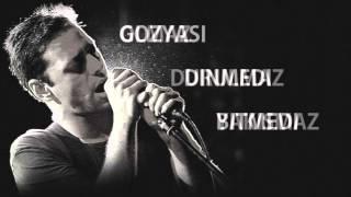 Duman - Gozleri Kanli (Lyrics - Sarki Sozleri)