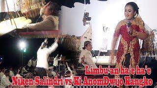 Limbu'an ha'e ha'e  Niken Salindri vs Ki AnomDwijo Kangko