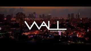 WALL Lounge Miami Beach Nightclub