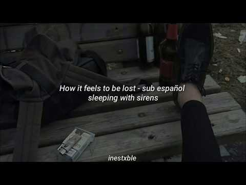 Sleeping with sirens - how it feels to be lost [sub español]
