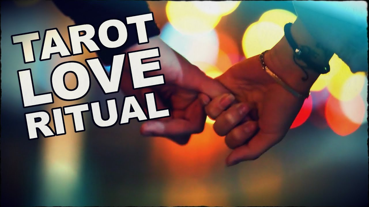Tarot Card Love Ritual - Find Your Soulmate
