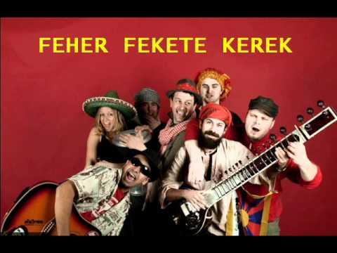 Feher Fekete Kerek - FEHER FEKETE KEREK - FREE TIBET 2011