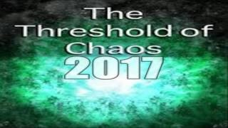 Martin Armstrong 2017 The Threshold to Chaos