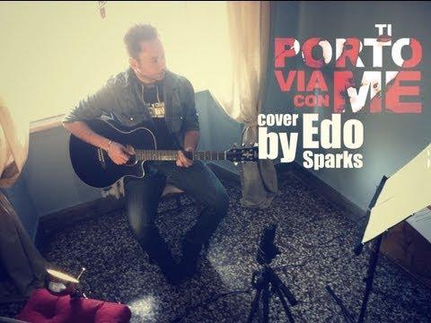 Ti Porto Via Con Me - Jovanotti (cover)