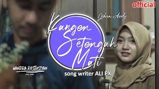 Chord Kunci Gitar Lagu Kangen Setengah Mati - Wandra feat Jihan Audy: Kerlap Kerlip Lintang