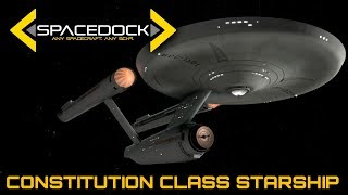 Star Trek: Constitution Class Starship (USS Enterprise) - Spacedock