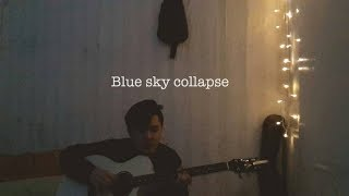 Blue sky collapse - Adhitia sofyan (short cover)