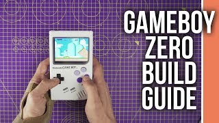 Game Boy Zero Complete Build Guide