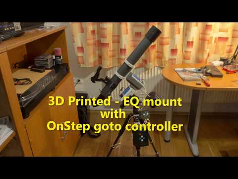 3D printed - EQ telescope mount with OnStep goto controller
