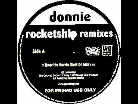 Donnie - Rocketship (Quentin Harris Shelter Vocal Mix)