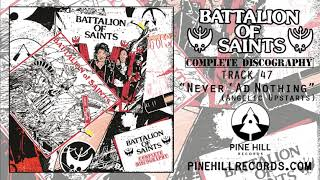 "Battalion Of Saints - ""Never 'Ad Nothing"" (Angelic Upstarts) [Official Audio]"