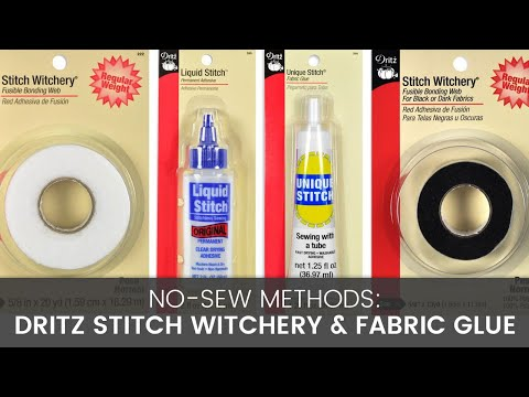 No Sew Methods: Dritz Stitch Witchery & Fabric Glue