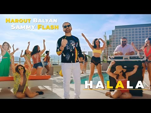 Harout Balyan & Sammy Flash - Halala