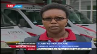 Hardship areas still lagging behind as counties struggle with inadequate health facilities