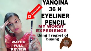 Yanqina Sketch Eyeliner Review|flipkart Sketch Eyeliner Review|yanqina Yanoina Eyeliner Pencil Revie