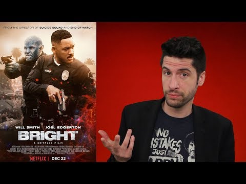 Bright – Movie Review