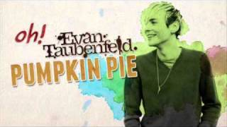 Evan Taubenfeld - Pumpkin Pie LYRICS