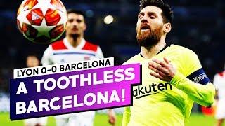 BARCA STILL FAVOURITES! Lyon 0-0 Barcelona *MATCH REVIEW* BugaLuis