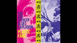 The Jon Spencer Blues Explosion - She Said