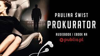 Prokurator. Paulina Świst. Audiobook PL