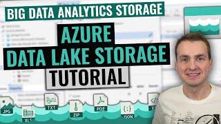 Azure Data Lake Storage (Gen 2) Tutorial | Best storage solution for big data analytics in Azure