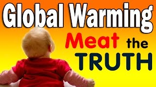 Global Warming: MEAT THE TRUTH