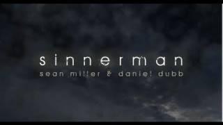 Sean Miller & Daniel Dubb 'Sinnerman 2011' (Original Club Mix)