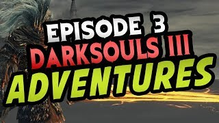 THIS BOSS FELT IMPOSSIBLE. - DarkSouls 3 Gameplay [Episode 3]