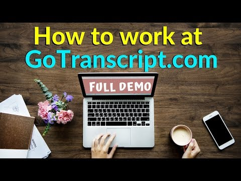 Live Demo | How To DO Transcription Jobs  On GoTranscript.com | Audio Transcription services