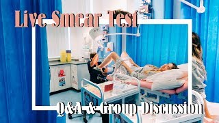 Live Smear Test, Q&A With The Nurse & Office Group Discussion