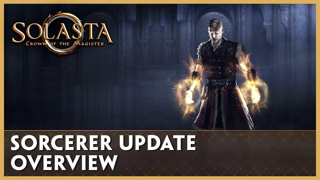 Sorcerer Update Overview