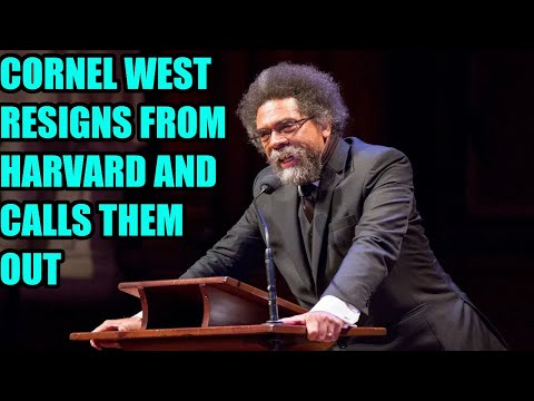 Cornel West RESIGNS From Harvard University & EXPOSES Them In SCATHING Resignation Letter!