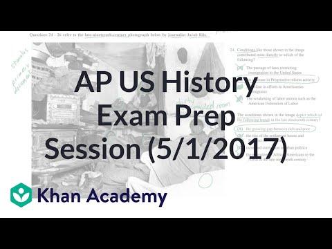 AP US History Exam Prep Session (5/1/2017) (video) | Khan
