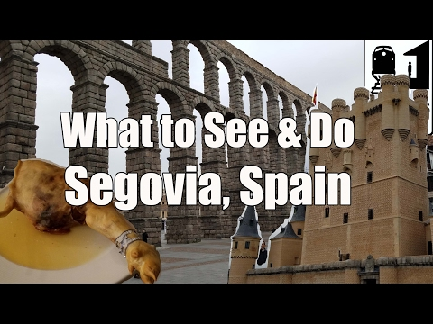 Visit Segovia – What to See, Do & Eat in Segovia, Spain