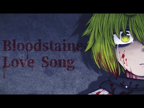 【Vocaloid Original】 Bloodstained Love Song 【Gumi Megpoid English】