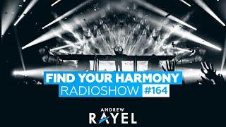 Andrew Rayel - Find Your Harmony Radioshow #164