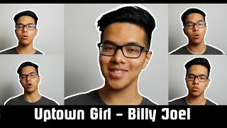 Uptown Girl (Billy Joel) - Acapella Cover