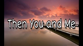 Vybz Kartel - Then You and Me (LYRICS)