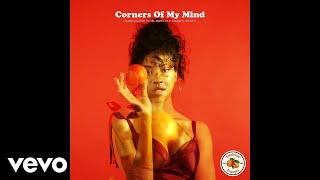 Emotional Oranges   Corners Of My Mind (Lyric Video)