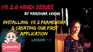 Yii 2.0 in hindi Lesson 1 - Installing the framework and Creating Our First Application