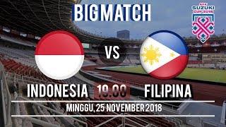 Saksikan! Live Streaming RCTI Indonesia VS Filipina, Minggu (25/11/2018) Pukul 19.00 WIB