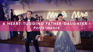 Father-Daughter Performance! | WedMeGood