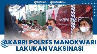 Akabri Polres Manorkawi Lakukan Vaksinasi untuk Tingakatkan Kampung Herd Immunitiy