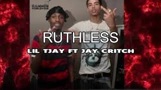 Lil Tjay X Jay Critch Ruthless (Official Audio)