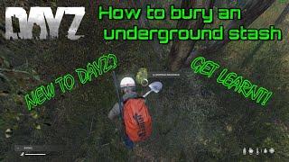Dayz How to bury an underground stash
