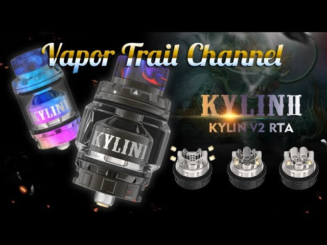 VandyVape Kylin v2 RTA - Great Flavor & Airflow!