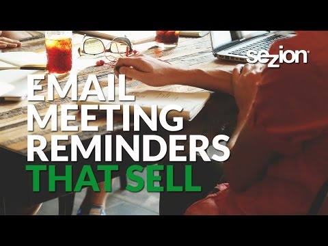 Email Meeting Reminders to Engage with Your Leads
