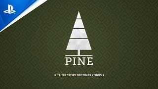 Pine - Gameplay Trailer | PS4