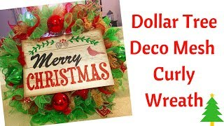 Dollar Tree Deco Mesh Wreath ~ Christmas ~ Curly Method