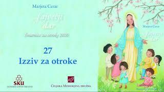 Največji dar: 27 Izziv za otroke